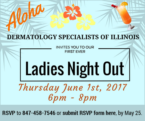 Ladies Night Out - Dermatology Specialists of Illinois